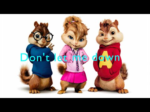 , title : 'The Chainsmokers - Don't Let Me Down ft. Daya (Chipmunks Version & Lyrics) - By David'