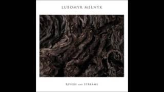 Lubomyr Melnyk - Parasol [Erased Tapes Records]
