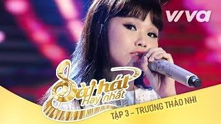 tu-su-tuoi-25-truong-thao-nhi-tap-3-sing-my-song-bai-hat-hay-nhat-2016