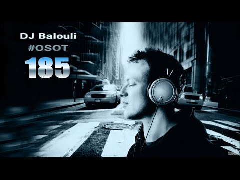 Opera Sound Of Trance 185 @ DJ Balouli - Live #OSOT185 [Do Not Despair]