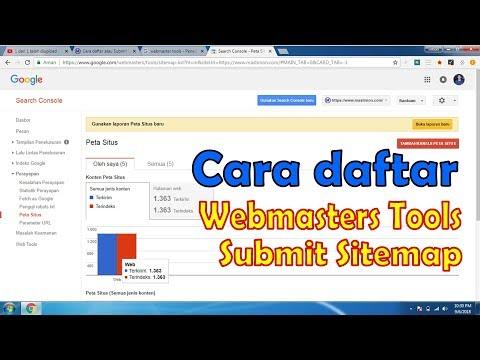 Cara daftar Webmasters Tools dan Submit Sitemap Peta Situs Blog