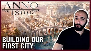 Anno 1800: Starting A New City Gameplay | Ubisoft [NA] by Ubisoft