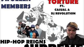 Swollen Members - Torture ft.  Casual & DJ Revolution