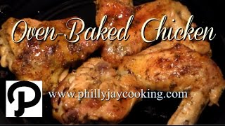 The BEST Oven Baked Chicken Recipe: How To Bake Chicken In The Oven