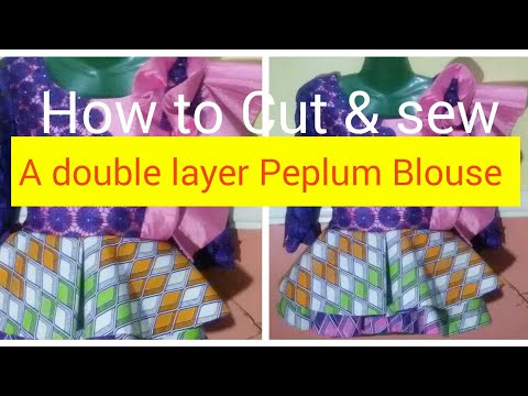 How to cut a double layer peplum Blouse (Part 2).