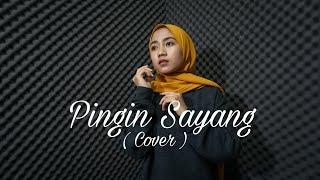 Download lagu Pingin Sayang Eka Siti Wulandari Mp3