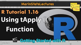 tApply Function in R   R Tutorial 1.16   MarinStatsLectures
