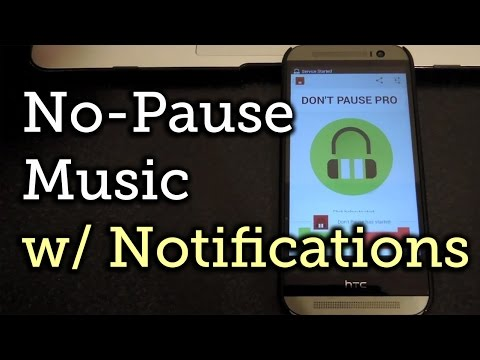Don't Pause! Stops Notifications From Interrupting Your Music