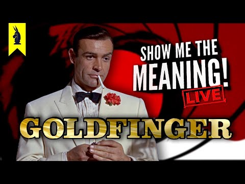 Goldfinger (1964) – Rest In Peace, Sean Connery – Show Me the Meaning! LIVE!