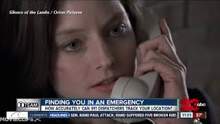 23ABC investigates: How accurately can 911 dispatchers track your location?