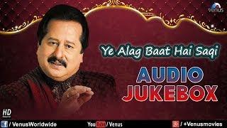Ye Alag Baat Hai Saqi - Pankaj Udhas (Audio   - YouTube
