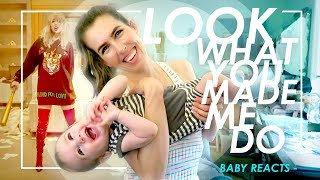 Taylor Swift  Look What You Made Me Do BABY REACTS