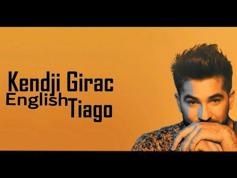 Tiago - Kendji Girac (English Lyrics)