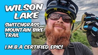 WILSON LAKE  |  SWITCHGRASS TRAIL  |  SINGLETRACK & SNAKES & TURTLES, OH MY!