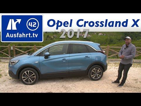2017 Opel Crossland X 1.2 110 PS AT - Fahrbericht der Probefahrt, Test, Review