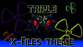 Triple X - X-Files Theme (Fox's Mix) ·1995·
