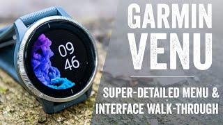 Garmin Venu User Interface & Menu Walk-Through