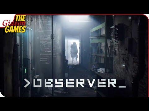 OBSERVER ➤ КИБЕРПАНК-ХОРРОР от создателей LAYERS of FEAR