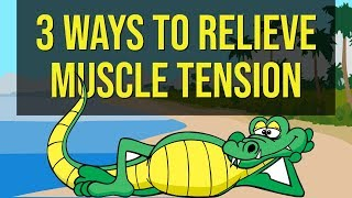 How To Relieve Muscle Tension From Anxiety And Stress (3 Proven Methods)