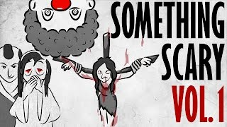 Something Scary Vol. 1 - Urban Legend Story Time Compilation // Something Scary   Snarled