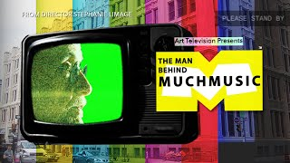 "Trailer - Art Television Episode 01 ""The Man Behind Much Music""."