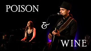 "🎥 Vidéo ""Poison & Wine"" de Civil Wars"