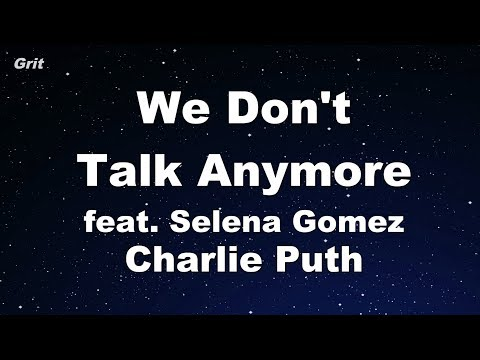We Don't Talk Anymore feat. Selena Gomez - Charlie Puth Karaoke 【With Guide Melody】 Instrumental