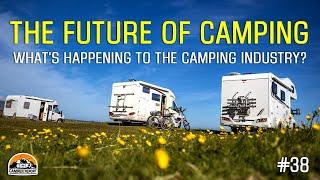 Camper Report: The Future of Camping