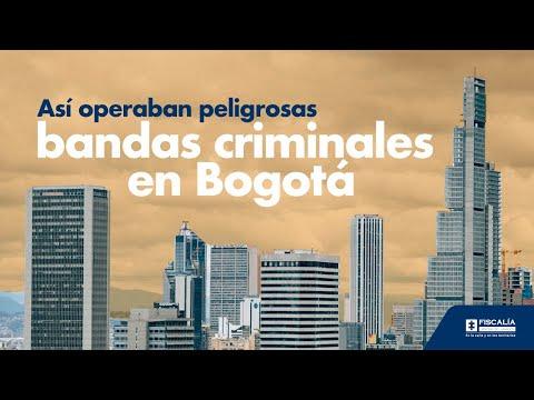Así operaban peligrosas bandas criminales en Bogotá