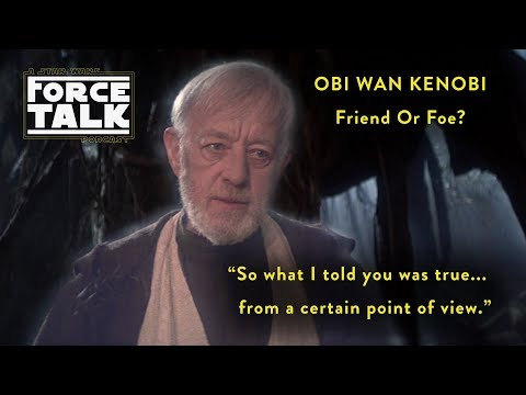 Force Talk: A Star Wars Podcast - Episode 7 (A Certain Point Of View)