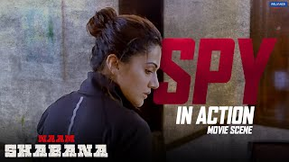 Spy In Action | Naam Shabana | Action Scene | Taapsee Pannu, Akshay Kumar | Shivam Nair