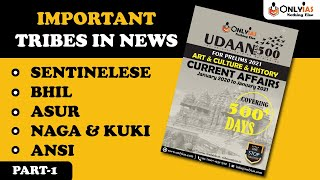 Important Tribes in News | UPSC Prelims 2021 | Part 1| #UPSC #CSE #IAS @OnlyIas