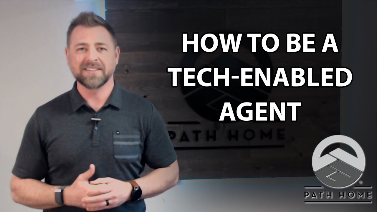 Why Do You Need to Be a Tech-Enabled Agent?