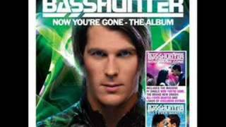 Bass Creator - Basshunter - Now Youre Gone