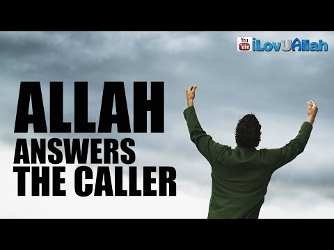 Download Allah Answers The Caller ᴴᴰ | Inspiring Reminder Mp4 HD Video and MP3