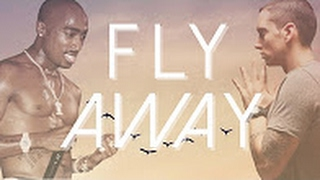 2Pac feat. Eminem - Fly Away (NEW 2017)