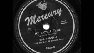 My Bicycle Tillie by Bill Samuels and the Cats 'N' Jammer Three
