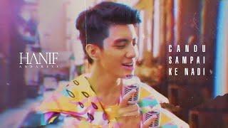 Download lagu Hanif Andarevi Candu Sampai Ke Nadi Mp3
