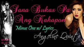 Sana Bukas Pa Ang Kahapon by Angeline Quinto - Minus One w/ Lyrics HD