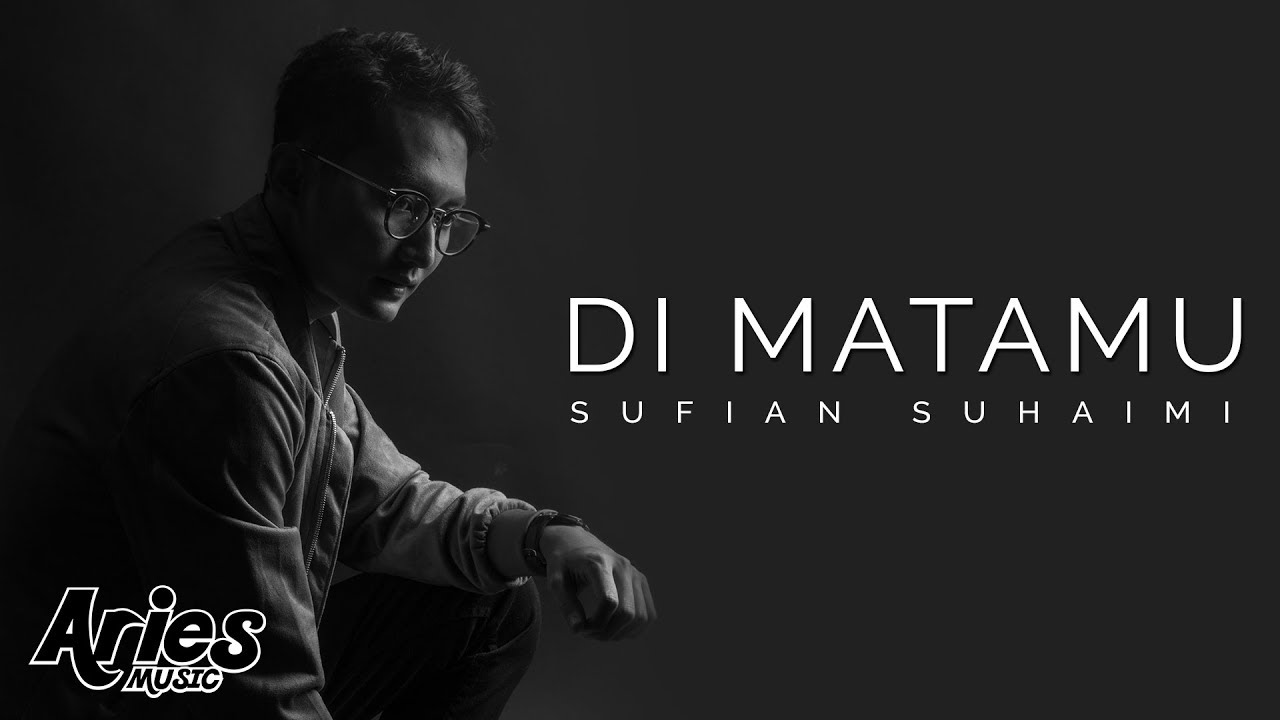 Di Matamu Hd By Sufian Suhaimi Chart Achievements Popnable