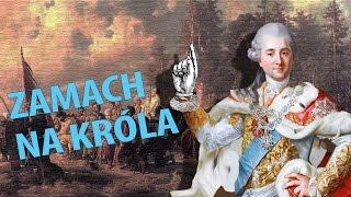 Porwanie Stanisława Augusta Poniatowskiego | Ale Historia odc. 156