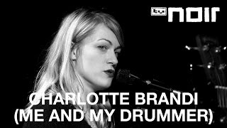Charlotte Brandi (Me And My Drummer)   Don't Be So Hot (live Bei TV Noir)