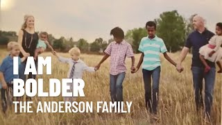 I am Bolder 2014: The Anderson Family
