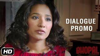 Dialogue Promo 3 - Tannishtha Chatterjee as Leela - Bhopal: A Prayer for Rain