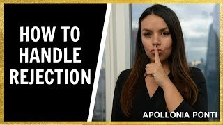 How To Handle Rejection & Turn It Into Power!