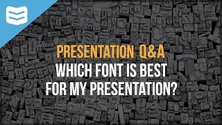 Which font is best for my presentation?