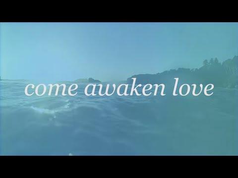 Música Come Awaken Me