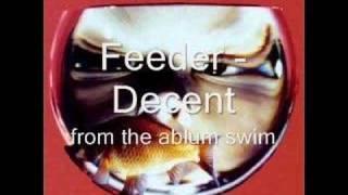 Feeder - Decent