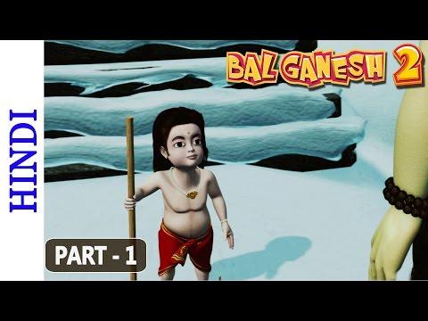 Bal Ganesh 2 - Part 1 Of 7 - Story of lord Ganesh