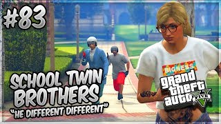 GTA 5 School Twin Brothers Ep. 83 - He Different DIFFERENT